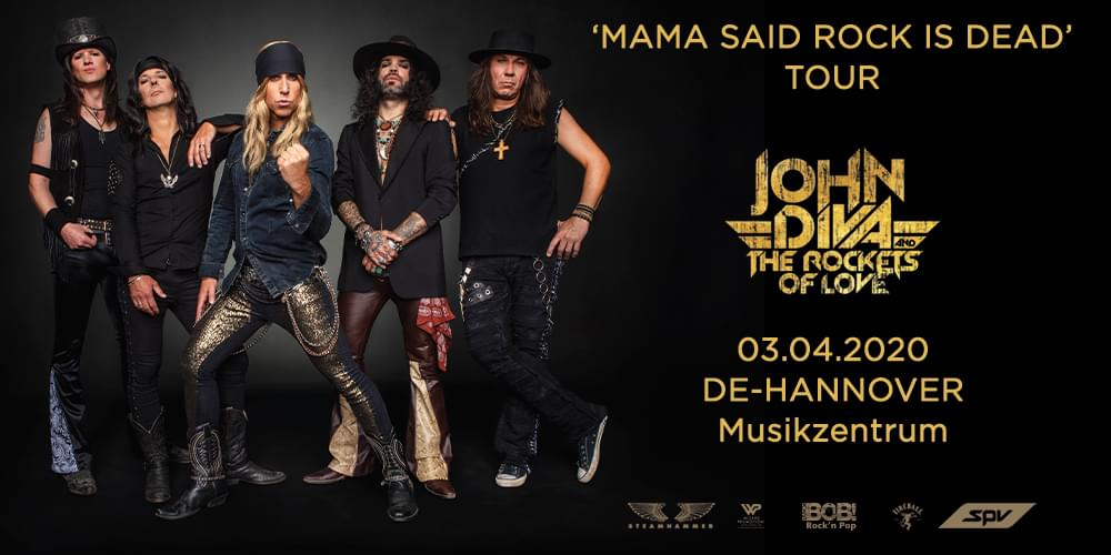 Tickets JOHN DIVA & THE ROCKETS OF LOVE, MAMA SAID ROCK IS DEAD TOUR in Hannover