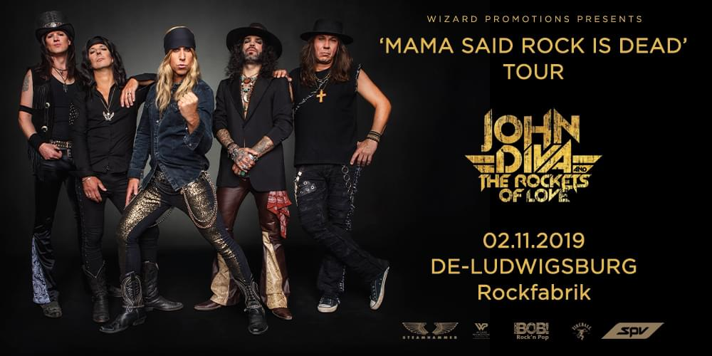 Tickets JOHN DIVA & THE ROCKETS OF LOVE, MAMA SAID ROCK IS DEAD TOUR 2019 in Ludwigsburg
