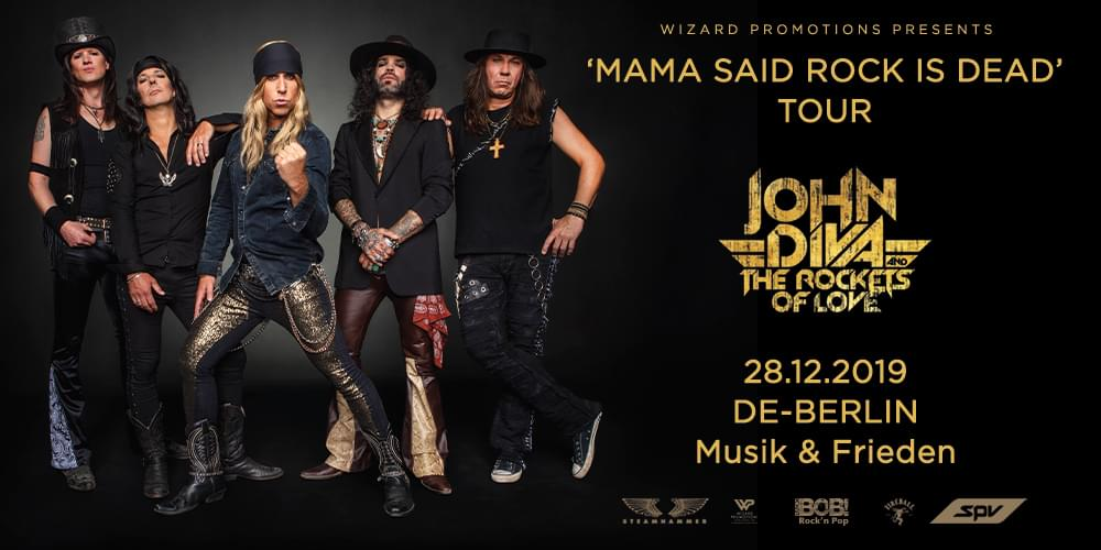 Tickets JOHN DIVA & THE ROCKETS OF LOVE, MAMA SAID ROCK IS DEAD TOUR 2019 in Berlin